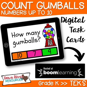 Counting to 10 Boom Cards | Gumball Theme (Kindergarten TEKS)