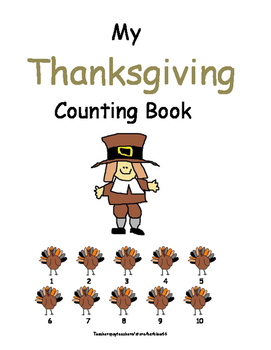 Counting to 10:  Thanksgiving Counting Book:  Includes Ways to Make 5   12 pgs.