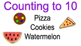 Counting to 10, cookies, watermelon and pizza