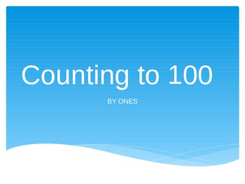 Counting to 100 By Ones Powerpoint