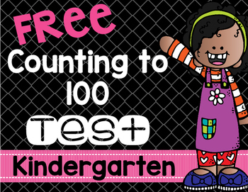 Counting to 100 Test for Kindergarten FREE