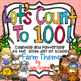 Counting to 100 days of School (Farm Theme)