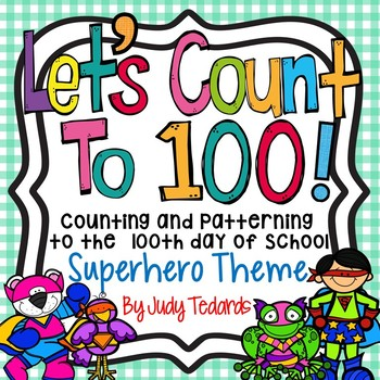Counting to 100 days of School (Superhero Theme)