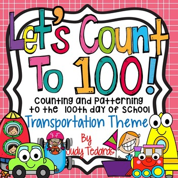 Counting to 100 days of School (Transportation Theme)