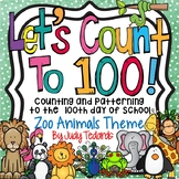 Counting to 100 days of School (Zoo Animals Theme)