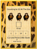 Zoo Count to 12 Cut and Paste Little Book P-K,P, Special E