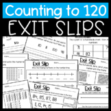 Counting to 120: Numbers from 1 to 120 Exit Slips