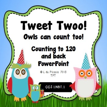 Count to 120 and back PowerPoint {Owl Theme}