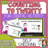 Counting to 20 Digital Resource for Kindergarten Google Sl