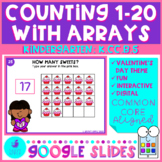 Counting to 20 With Arrays Valentine's Day Math Google Sli