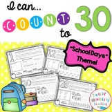 Counting to 30 Packet - Back to School Themed