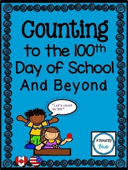 Counting to the 100th Day of School and Beyond