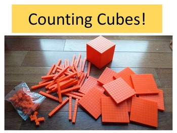 Counting with Base-10 cubes, sticks, squares, and blocks!
