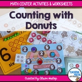 Counting with Donuts Math Centers & Worksheets