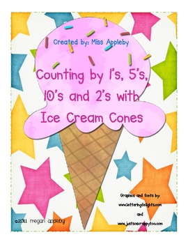 Counting with Ice Cream Cones by 1s, 2s, 5s, and 10s