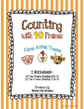 Counting with Ten Frames  (Farm Animals Theme)
