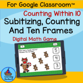 Counting within 10 Subitizing Ten Frames Reindeer Fun for Google Classroom™