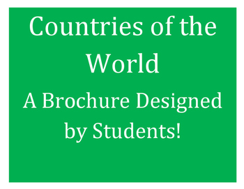 Countries: A Brochure Developed by Students!