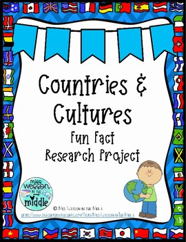 Countries & Cultures Fun Fact Research Project Planning Sheet