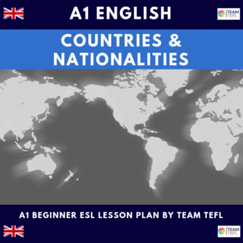 Countries and Nationalities A1 Beginner Lesson Plan For ESL