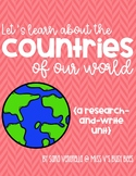Countries of Our World {A Research and Write Unit}