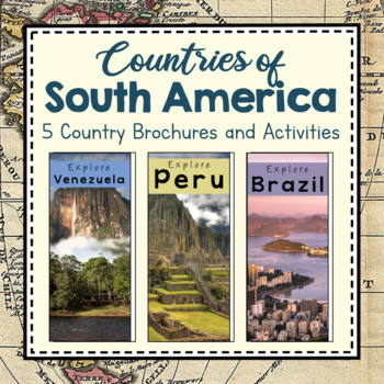South America Unit Study: Countries of South America Brochures