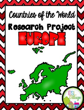 Countries of the World   Europe {Research Project}