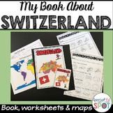 Countries of the World: My Book About SWITZERLAND * SPECIA