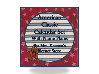 Country Classic American Calendar Set with Name Plates