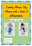 Country Mouse, City Mouse: Compare and Contrast