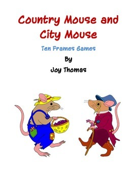 Country Mouse, City Mouse Ten Frames Games