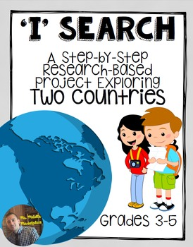 Country Research Report: Step-by-Step Project Guide for Grades 3-5