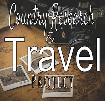 Country Research & Travel Project
