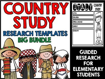 Country Study: Guided Research Templates - Big Bundle