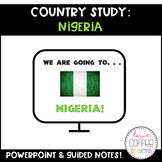 Country Study: Nigeria PowerPoint and Guided Notes