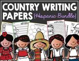 Country Writing Papers HISPANIC BUNDLE!