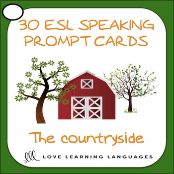 Countryside vocabulary - 30 ESL - ELL speaking prompt question cards