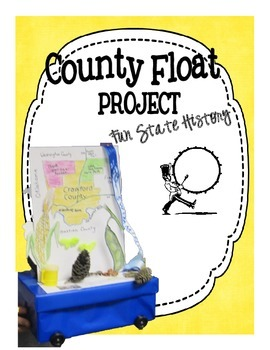 County Float Project: Fun State History