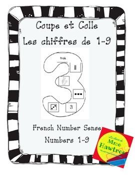 Coupe et Colle Les chiffres de 1-9 - French Number Sense Activity