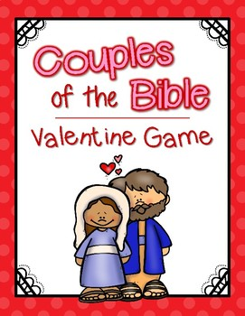 Couples of the Bible {Valentine Game}