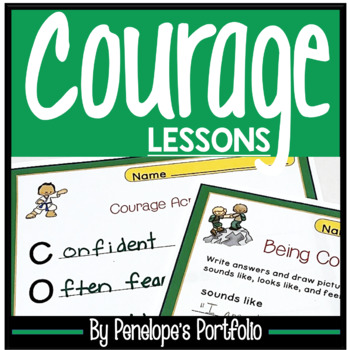 COURAGE Activities and Lessons - Character Education