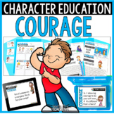 Courage - Character Education & Social Emotional Learning