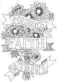 Courage, Faith, Patience