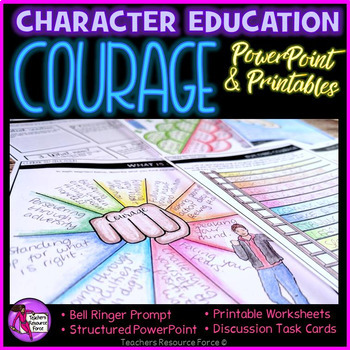 Courage Lesson: Character Education (PowerPoint, Task Cards & Printables)