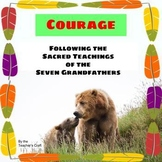 Courage - One of the Seven Sacred Teachings (Presentation
