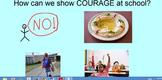 Courage Smartboard Lesson- K-2