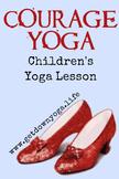 Courage Yoga Lesson