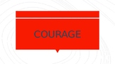 Courage and 3 Day Road