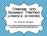 Courage and Bravery Literacy Unit