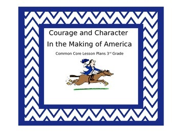 Courage and Character in the Making of America
